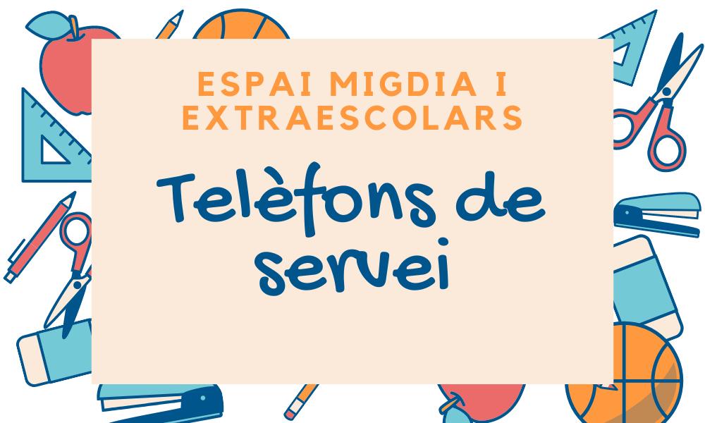 Telèfons d'atenció dels serveis d'acollida, menjador i extraescolars pel curs 2020-2021