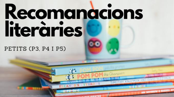 Recomanacions Literàries Per Nadal Pels Petits (P3, P4 I P5)