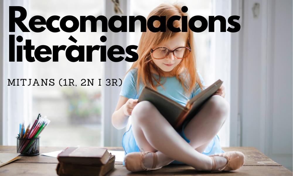 Recomanacions literàries d'estiu pels mitjans (1r, 2n i 3r)