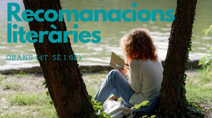 Recomanacions Literàries Per Sant Jordi Pels Grans (4t, 5è I 6è)