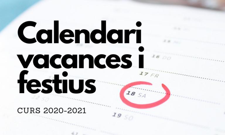 Calendari de vacances i festius pel curs 2021- 2022