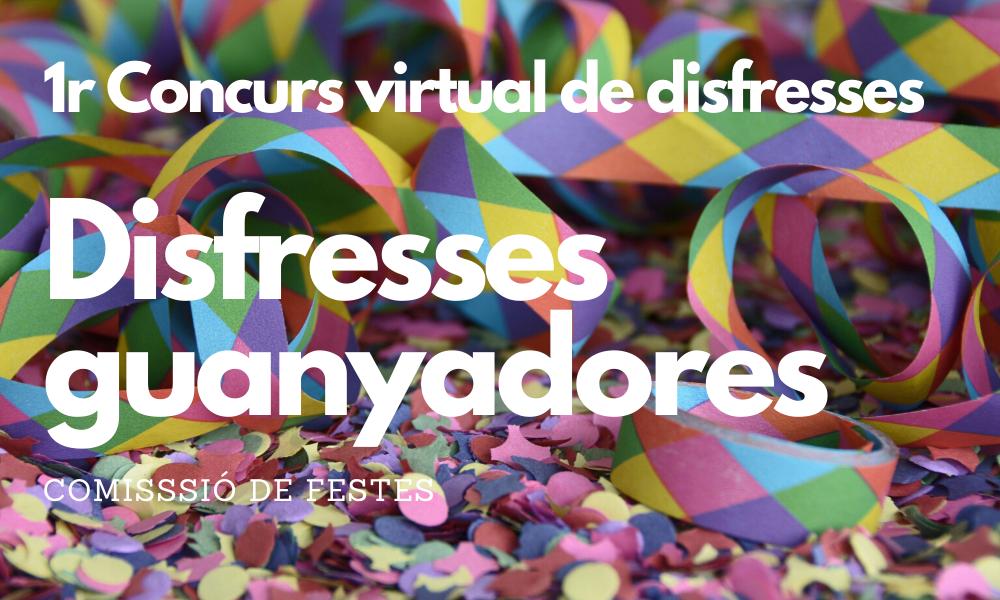 Disfresses guanyadores del 1r Concurs virtual de disfresses de La Llacuna