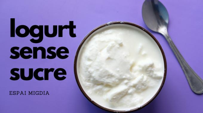 Iogurt Sense Sucre