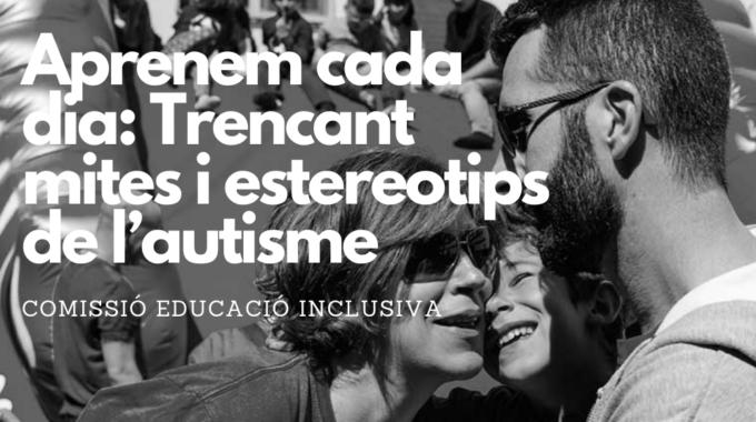Comissió Educació Inclusiva: Dia Mundial De Conscienciació De L'autisme