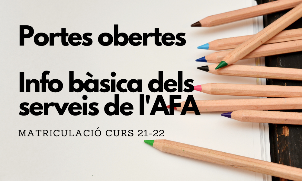 Informació bàsica de l'AFA per les portes obertes: Acollida, Espai migdia i Extraescolars
