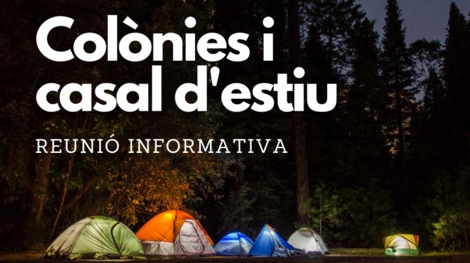 Reunió Informativa: Colònies I Casal D'estiu A La Llacuna