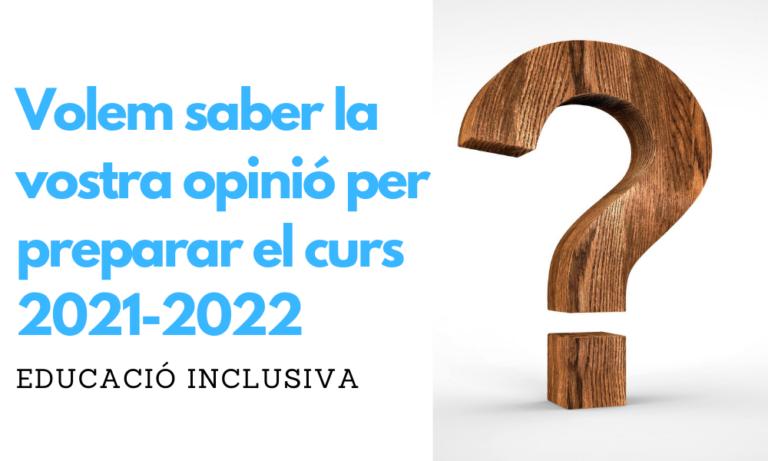 Enquesta de la Comissió d'Educació Inclusiva per preparar el curs 2021-2022