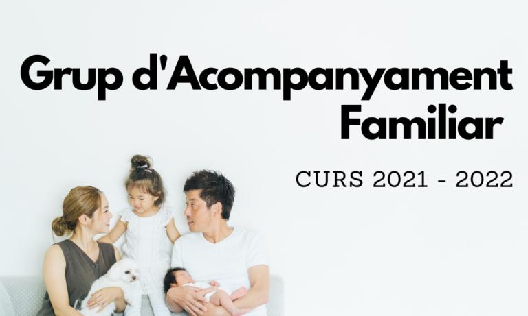 Apunta't al grup d'acompanyament familiar 2021-2022
